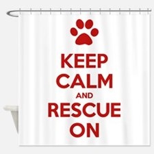 Keep Calm And Rescue On Animal Rescue Shower Curta
