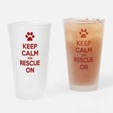 Keep Calm And Rescue On Animal Rescue Drinking Gla