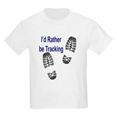 I'd Rather Be Tracking Kids T-Shirt