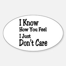 Don't Care Oval Decal