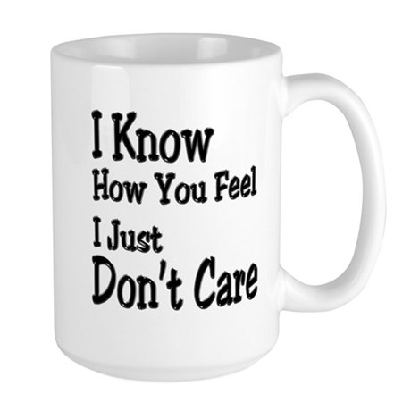Don't Care Large Mug
