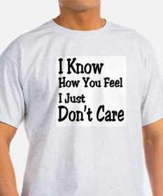 Don't Care Ash Grey T-Shirt