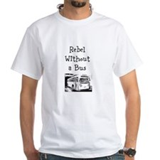 Rebel without a bus T-Shirt