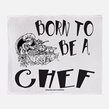 BORN TO BE A CHEF Throw Blanket