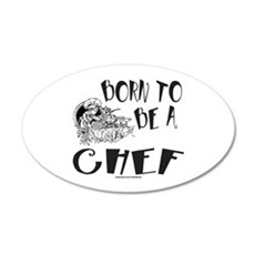 BORN TO BE A CHEF Wall Decal