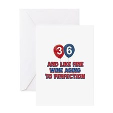 36 and aging like fine wine Greeting Card