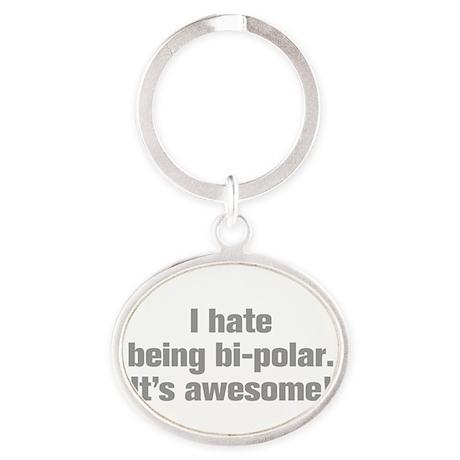 I-hate-being-bi-polar-ak-gray Keychains