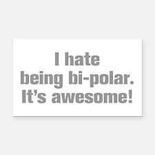 I-hate-being-bi-polar-ak-gray Rectangle Car Magnet