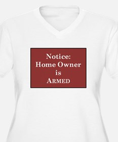 Armed Home Owner Plus Size T-Shirt