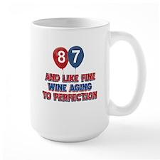 87 and aging like fine wine Mug