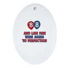 88 and aging like fine wine Ornament (Oval)