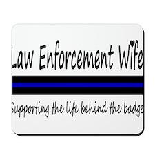 Law Enforcement Wife Mousepad