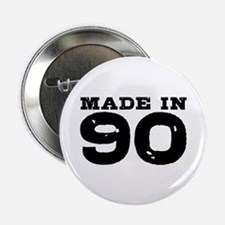 """Made In 90 2.25"""" Button"""