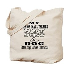 Glen of Imaal Terrier not just a dog Tote Bag