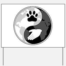Universal Animal Rights Yard Sign