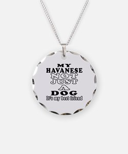 Havanese not just a dog Necklace