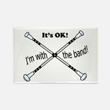 Its OK, Im with the band, Twirler Rectangle Magnet