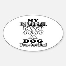 Irish Water Spaniel not just a dog Decal