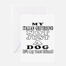 Italian Greyhound not just a dog Greeting Card