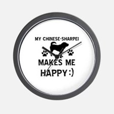 My Chinese Sharpei dog makes me happy Wall Clock