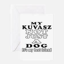 Kuvasz not just a dog Greeting Card