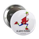 Always Running Button