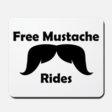 Free Mustache Rides Mousepad