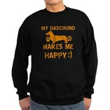 My Daschund dog makes me happy Sweatshirt