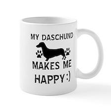 My Daschund dog makes me happy Mug