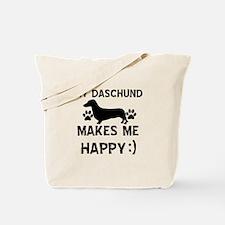 My Daschund dog makes me happy Tote Bag