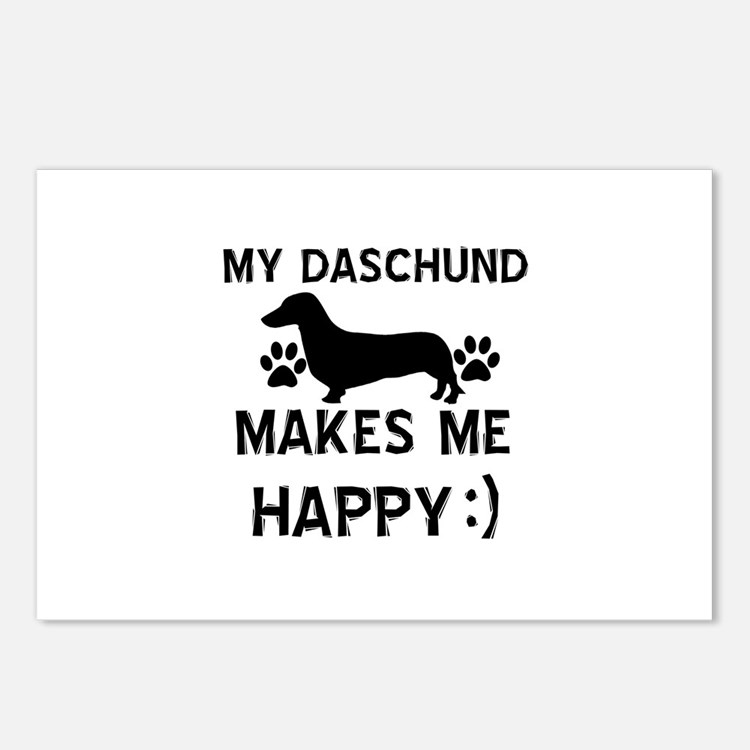 My Daschund dog makes me happy Postcards (Package