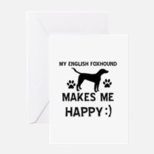 My English Foxhound dog makes me happy Greeting Ca