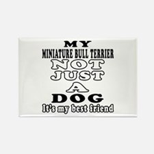 Miniature Bull Terrier not just a dog Rectangle Ma