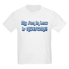 My Son In Law is Awesome Kids T-Shirt