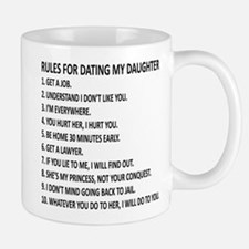 10 Rules for Dating My Daughter Small Mugs