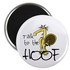 Talk to the Hoof Magnet