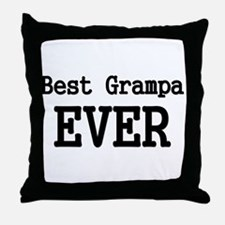 Best Grampa Ever Throw Pillow