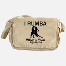 Rumba is my Superpower Messenger Bag