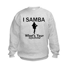Samba is my Superpower Sweatshirt