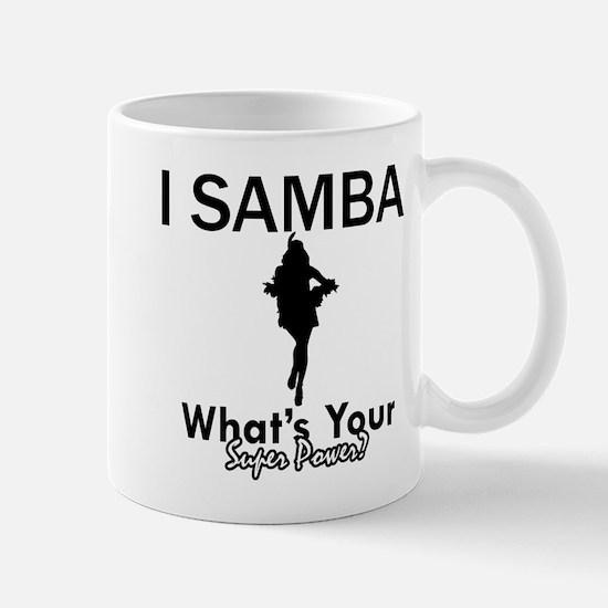 Samba is my Superpower Mug