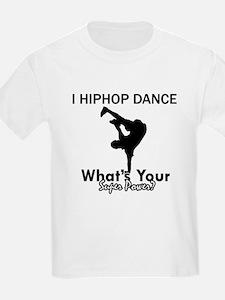 Hip Hop is my Superpower T-Shirt