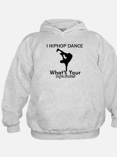 Hip Hop is my Superpower Hoodie