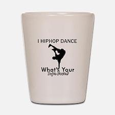Hip Hop is my Superpower Shot Glass