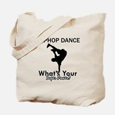 Hip Hop is my Superpower Tote Bag
