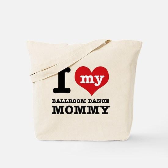 I love my Ballroom Mom Tote Bag