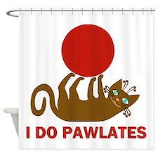 I Do Pawlates Cat and Exercise Humor Shower Curtai