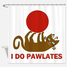 I Do Pawlates Cat and Exercise Humor Shower Curtai