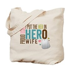 I Put the Her in Hero Proud USAF Wife Tote Bag
