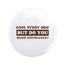 "Cool Irish Step Dance designs 3.5"" Button"