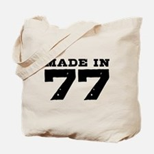 Made In 77 Tote Bag